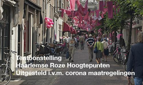 Tentoonstelling Haarlems Roze Hoogtepuntenuitgesteld