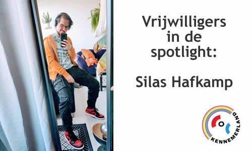 Vrijwilliger in de spotlight: Silas Hafkamp